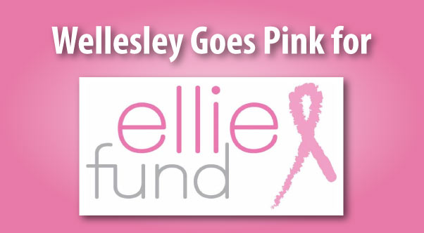 Wellesley Goes Pink for Ellie Fund